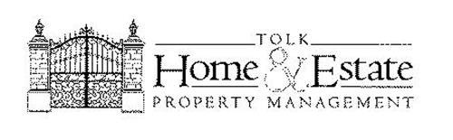 TOLK HOME & ESTATE PROPERTY MANAGEMENT