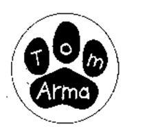 TOM ARMA