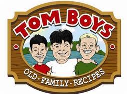 TOM BOYS OLD · FAMILY · RECIPES