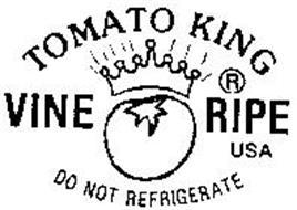 TOMATO KING VINE RIPE USA DO NOT REFRIGERATE
