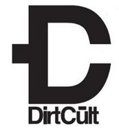 D C DIRTCULT