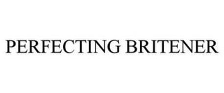 PERFECTING BRITENER