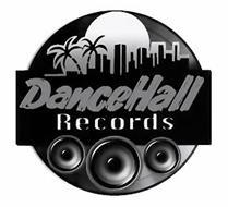 DANCEHALL RECORDS