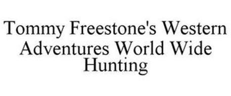 TOMMY FREESTONE'S WESTERN ADVENTURES WORLD WIDE HUNTING