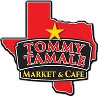 TOMMY TAMALE MARKET & CAFE