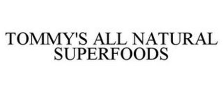 TOMMY'S ALL NATURAL SUPERFOODS