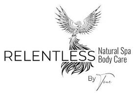 RELENTLESS NATURAL SPA BODY CARE BY TONE
