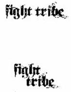 FIGHT TRIBE