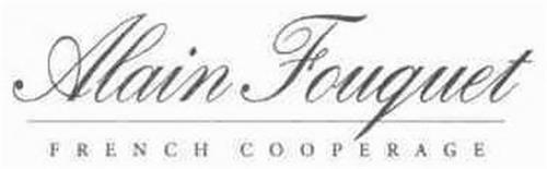 ALAIN FOUQUET FRENCH COOPERAGE