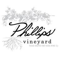 PHILLIPS VINEYARD TEXAS GRAPES FOR TEXAS WINE