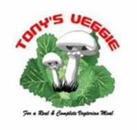 TONY'S VEGGIE FOR A REAL & COMPLETE VEGETERIAN MEAL