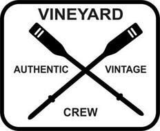 VINEYARD CREW AUTHENTIC VINTAGE