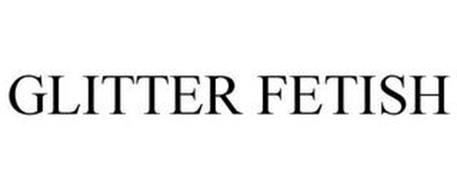 GLITTER FETISH