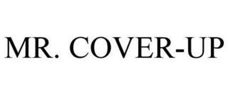 MR. COVER-UP