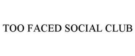 TOO FACED SOCIAL CLUB