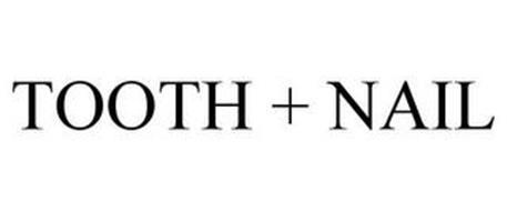 TOOTH + NAIL