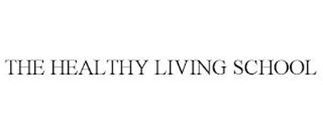 THE HEALTHY LIVING SCHOOL