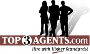 TOP 3 AGENTS.COM HIRE WITH HIGHER STANDARDS!
