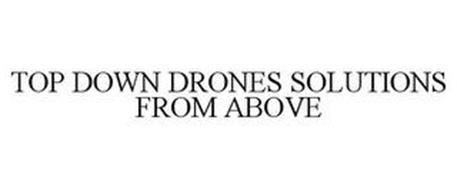 TOP DOWN DRONES SOLUTIONS FROM ABOVE