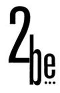 2BE ...