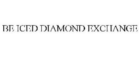 BE ICED DIAMOND EXCHANGE