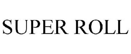 SUPER ROLL