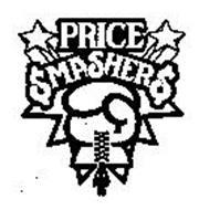 PRICE SMASHERS