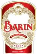BARIN VODKA RUSSIAN VODKA SINCE 1997 WITH NATURAL INGREDIENTS