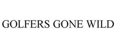 GOLFERS GONE WILD