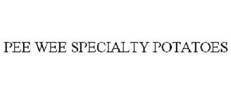 PEE WEE SPECIALTY POTATOES