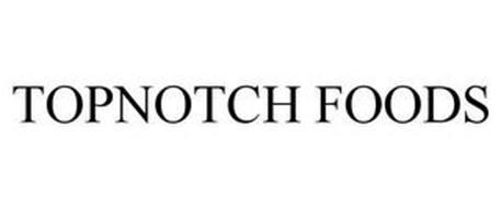 TOPNOTCH FOODS
