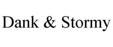 DANK & STORMY