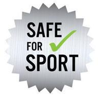 SAFE FOR SPORT