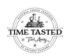 NATURAL FOODS INSPIRED 2015 TIME TASTED BY TORI AVEY BY ANCIENT FLAVORS