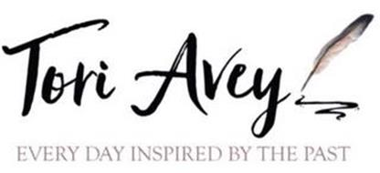 TORI AVEY EVERY DAY INSPIRED BY THE PAST