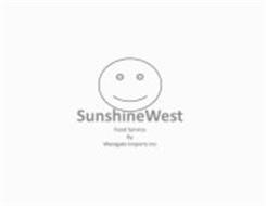 SUNSHINEWEST FOOD SERVICE BY WESTGATE IMPORTS INC