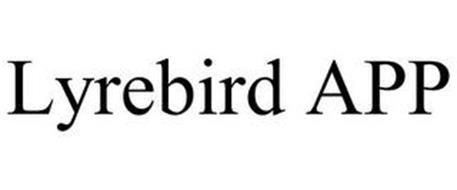 LYREBIRD APP