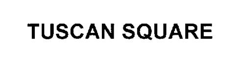TUSCAN SQUARE