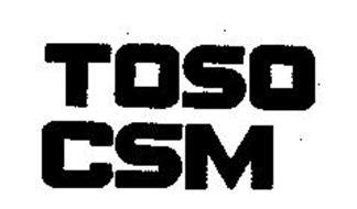 TOSO CSM