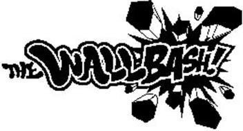 THE WALLBASH!
