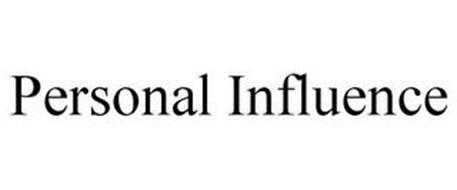 PERSONAL INFLUENCE