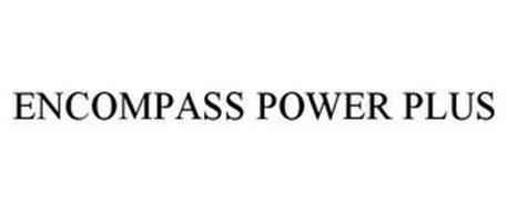 ENCOMPASS POWER PLUS