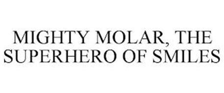 MIGHTY MOLAR, THE SUPERHERO OF SMILES