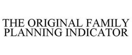 THE ORIGINAL FAMILY PLANNING INDICATOR