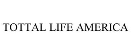 TOTTAL LIFE AMERICA