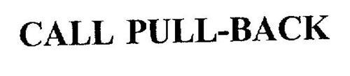 CALL PULL-BACK
