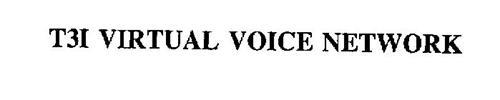 T3I VIRTUAL VOICE NETWORK