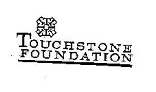 TOUCHSTONE FOUNDATION