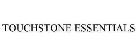 TOUCHSTONE ESSENTIALS