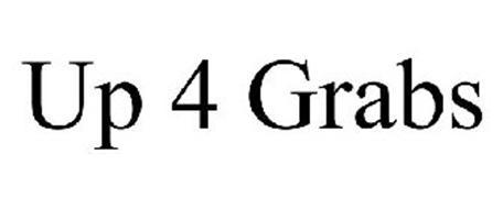 UP 4 GRABS